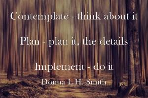 Contemplate Plan Implement