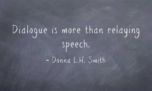 Dialogue - More than Speech