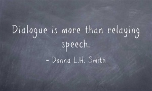 Dialogue - More than Speech